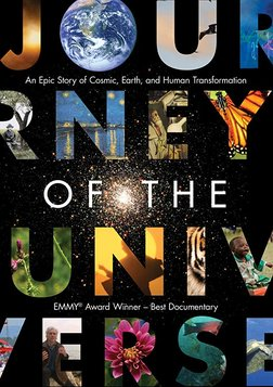 Journey of the Universe - An Epic Story of Cosmic, Earth and Human Transformation