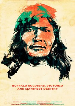 Buffalo Soldiers, Victorio and Manifest Destiny - The American-Indian Wars