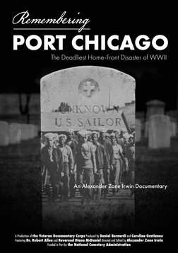 Remembering Port Chicago - The Deadliest Home-Front Disaster of WWII