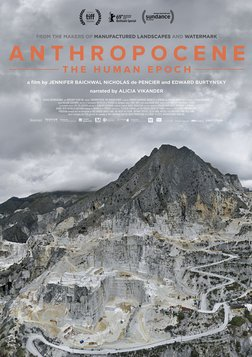 Anthropocene: The Human Epoch - How Humans Have Impacted the Planet