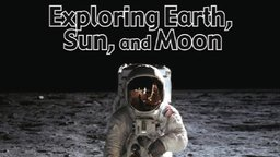 Exploring Earth And Space - For 3rd-5th Grade