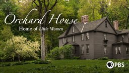 Orchard House: Home of Little Women